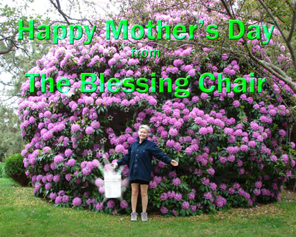 Happy Mother's Day from The Blessing Chair